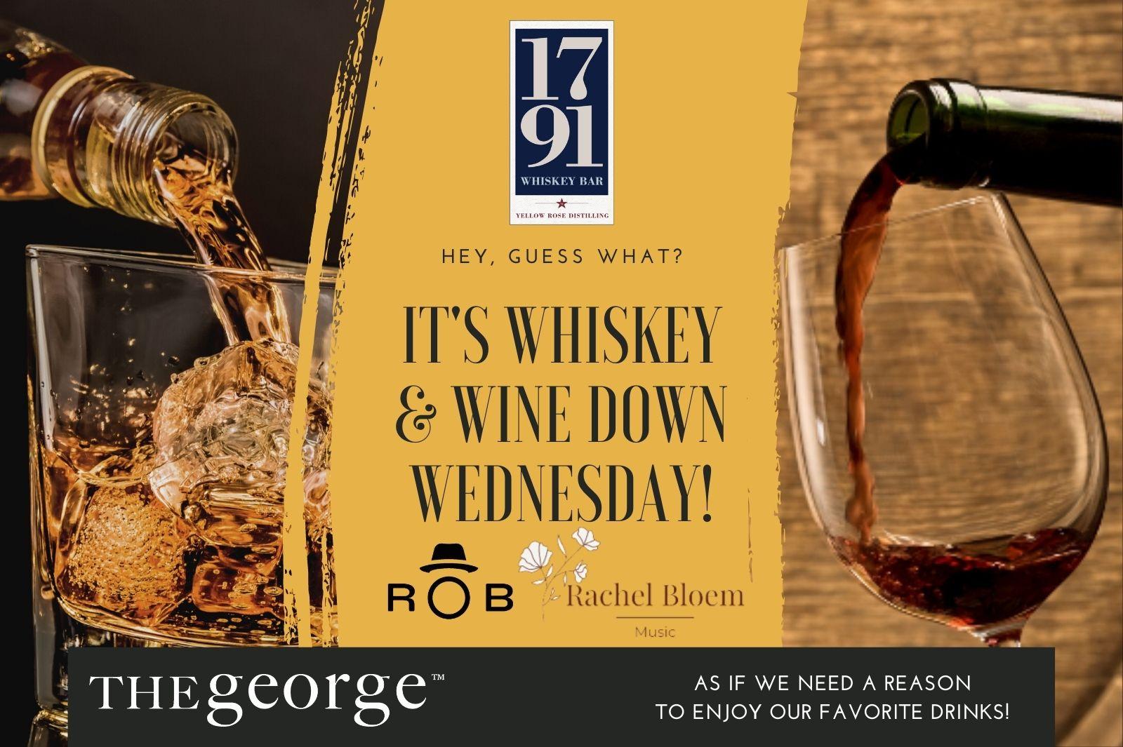 Whiskey & Wine Wednesday Events